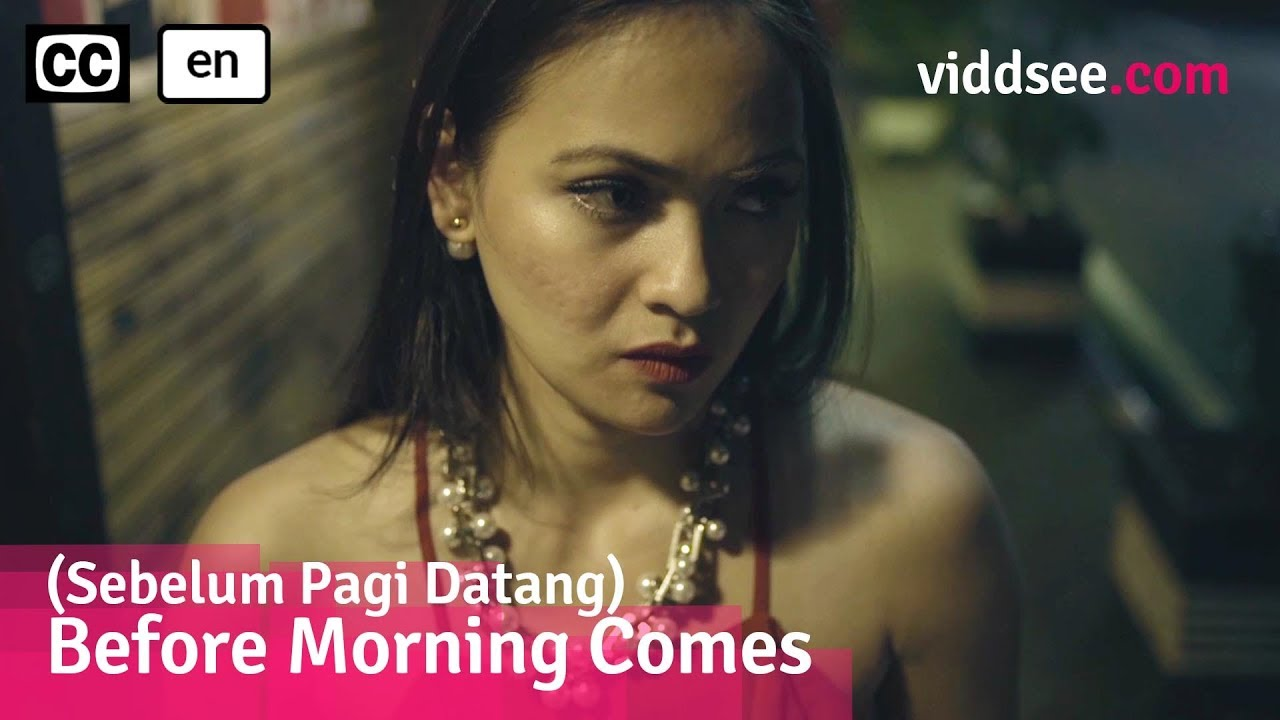 Before Morning Comes - Indonesia Short Film Drama // Viddsee.com