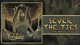 "Of Creations - ""Sever The Ties"""