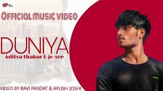 DUNIYA   Aditya Thakur & Jo-see  aadi music, aditya thakur, new song 2021, Aditya thakur new songs