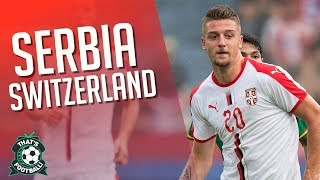 SERBIA 1-2 SWITZERLAND LIVE Stream Watchalong 2018