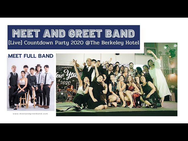 [Live] Meet And Greet Band - Countdown Party 2019 @ Berkeley Hotel | วงดนตรีงานแต่ง วงดนตรีงานเลี้ยง