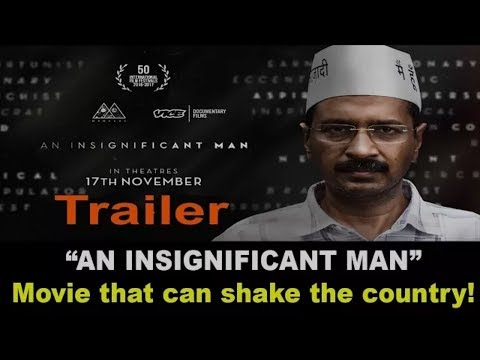 Movie on Kejriwal!  'An insignificant man' AKA 'Proposition for a Revolution' Rel  17th Nov