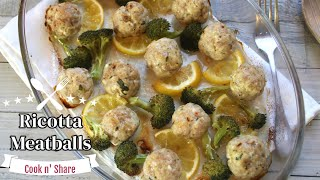 Pork Ricotta Meatballs with Lemon and Broccoli