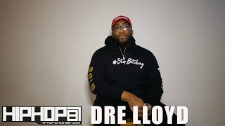 Dre Lloyd Interview with HipHopSince1987