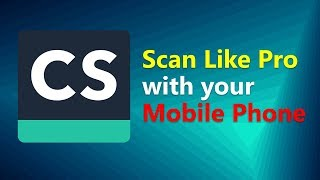How to Scan like Pro with your Mobile Phone using Cam Scanner App   Awesome Portable Scanner