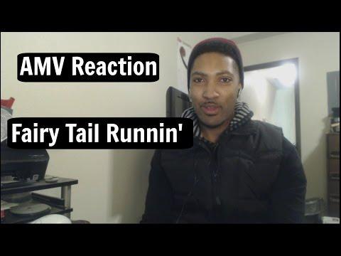 Fairy Tail [AMV] - Runnin' Reaction!!!