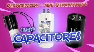 CURSO de CAPACITORES en Aire Acondicionado y Refrigeracion
