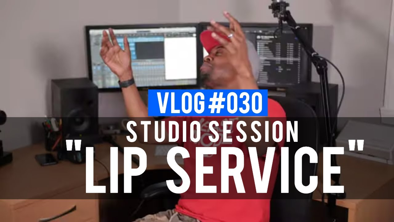 "VLOG 030 - Studio Session ""Lip Service"" (@RebirthofSOC)"