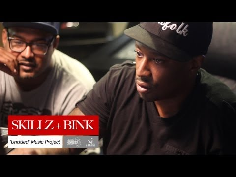 Skillz + Bink | An Untitled Music Project