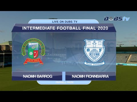 2020 Dublin Intermediate Football Final- Naomh Fionnbarra v Naomh Barróg