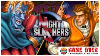 Game Over: Night Slashers (Arcade) - Defunct Games