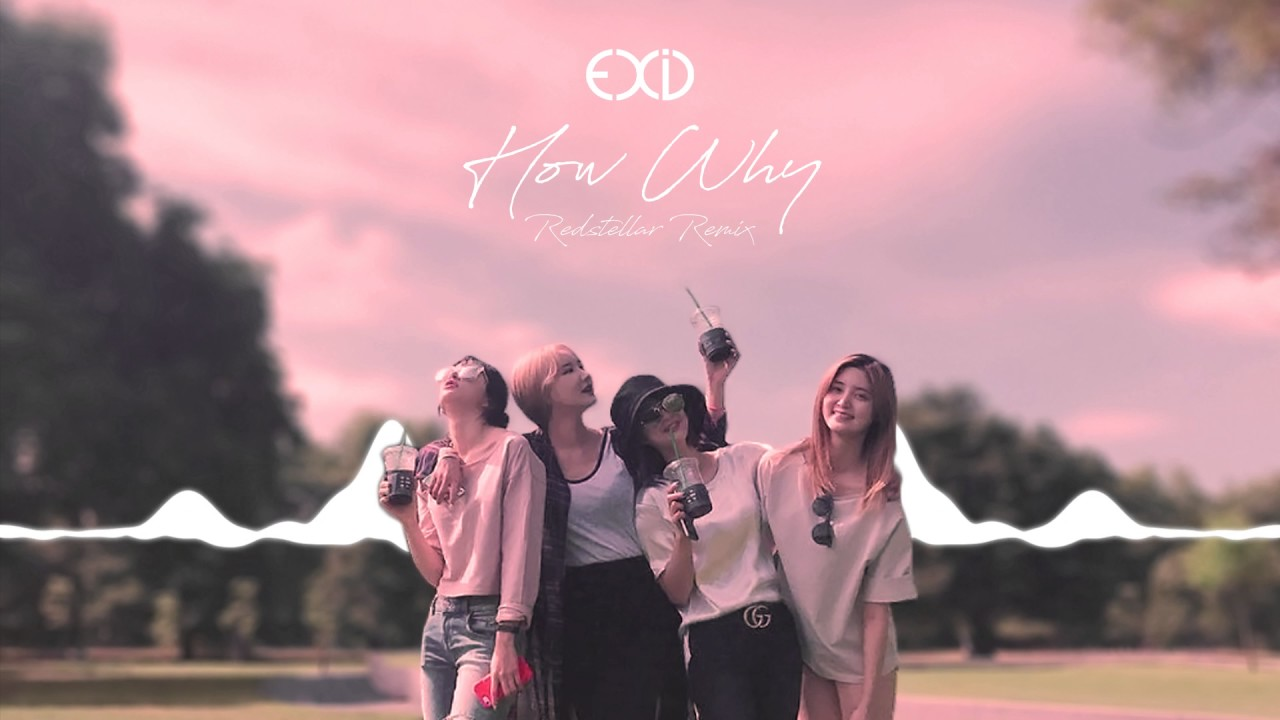 EXID – How Why
