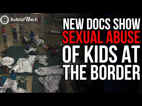 NEW DOCS Show Sexual Abuse of Kids at the Border--Where's Biden & Harris?