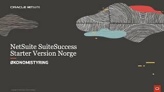 NetSuite SuiteSuccess Starter Version Norge: Økonomistyring
