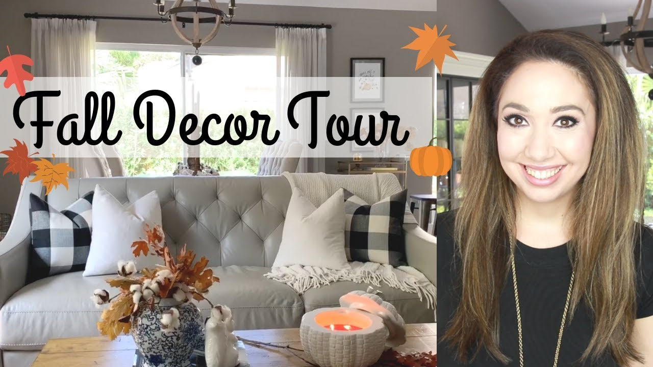 Fall Home Decor Tour 2018 Youtube