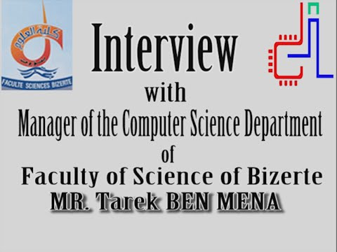 Interview with Mr. Tarek BEN MENA, Manager of the Computer Science Department of the FSB