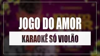 Baixar MC Bruninho - Jogo do Amor   Karaokê Só Violão (Rap/Soul)