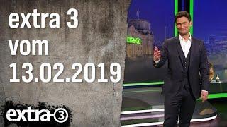 Extra 3 vom 13.02.2019