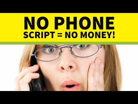 No Phone Script = No Sales! How To Talk To Prospective Clients On The Phone