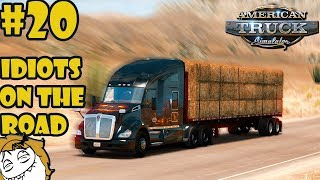 American Truck Simulator Multiplayer: Idiots on the Road | Random & Funny Moments | #20 🤕