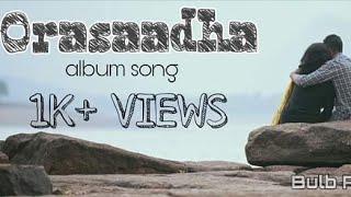 Orasatha Neram Album Songs Remix Bulb Pasanga.mp3