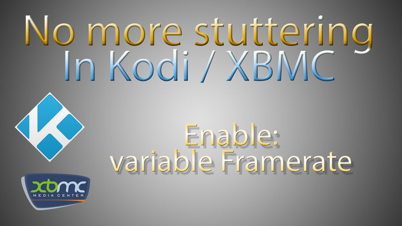 Smooth playback in kodi/xbmc openelec! No more stuttering
