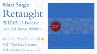 """高木誠司 - Maxi Single """"Retaught"""" Trailer"""