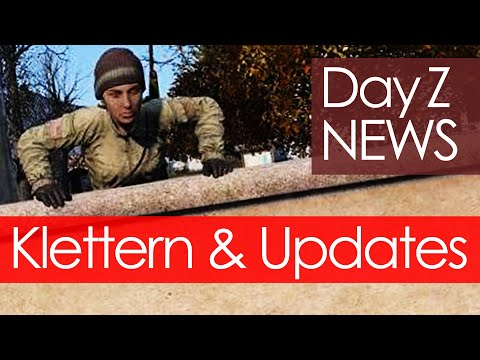 DayZ NEWS 🔥 Klettern, PS4-/XBox-Releases, neue offizielle Map… [Status Report Juli 2019]