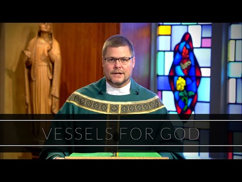 Vessels For God | Homily: Father Thomas Carzon, OVM