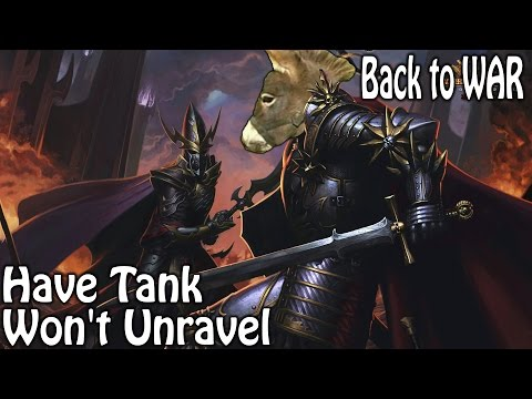 Warhammer Online - Have Tank, Won't Unravel
