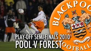 Championship Play-Off Semi-Finals 2010 - Blackpool v Nottingham Forest