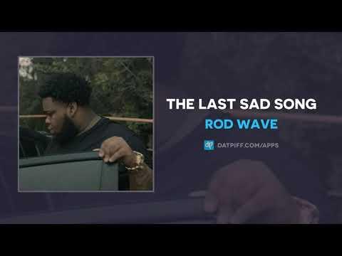Rod Wave - The Last Sad Song (AUDIO)