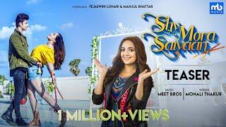 Shy Mora Saiyaan | Teaser | Monali Thakur | Meet Bros | Tejaswini | Manjul Khattar | Shabbir