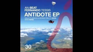 Gambar cover Fernando Tessis & An-Beat - Antidote (Guille Placencia & George Privatti Remix)