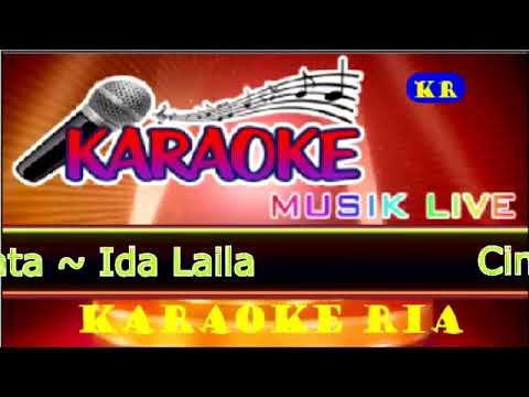 Cinta Dan Air Mata ~ Ida Laila (Karaoke Tanpa Vocal)