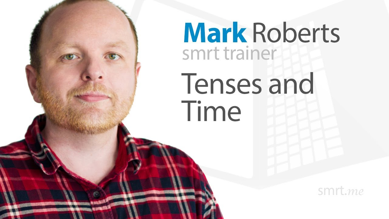 Tenses and Time