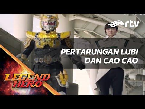 Legend Hero RTV : Pertarungan Lubi Melawan Cao Cao