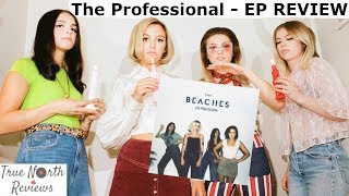 The Beaches - The Professional - EP REVIEW