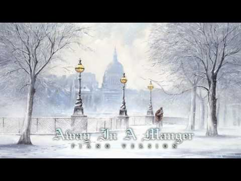 Christmas Music - Away In A Manger | Piano Version