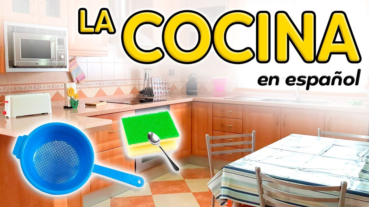 The Kitchen In Spanish Vocabulary Youtube
