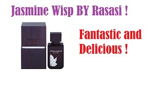 Jasmine Wisp EDP - La Yuqawam III (2016) by Rasasi ! Ladies Rejoice ! in depth review !
