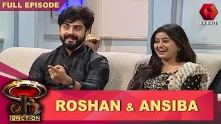 JB Junction: Actors Roshan & Ansiba - Part 1  | 25th February 2017 |  Full Episode