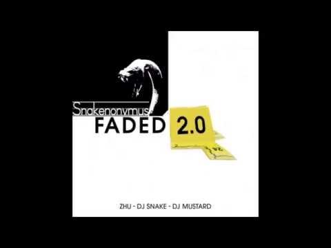 ZHU, DJ Mustard & DJ Snake - Faded 2.0 - Snakenonymus Edit
