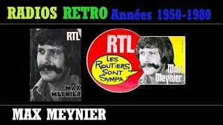 MAX MEYNIER SUR RTL LES ROUTIERS SONT SYMPAS EN 1979 RADIOS RETRO ANNÉES 50 à 80
