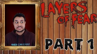 Let's Procrastinate With Layers Of Fear - Part 1
