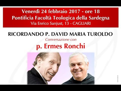 Ermes Ronchi RICORDANDO DAVID MARIA TUROLDO