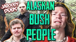 Alaskan Bush People Dub Ft. Stamper