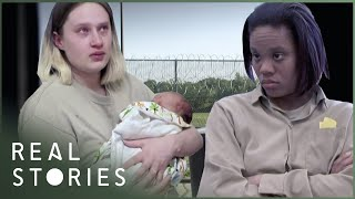 These Women Had Babies in Indiana Women's Prison (Prison Documentary) | Real Stories