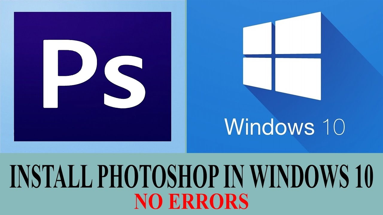 how to install Photoshop cc in windows 10