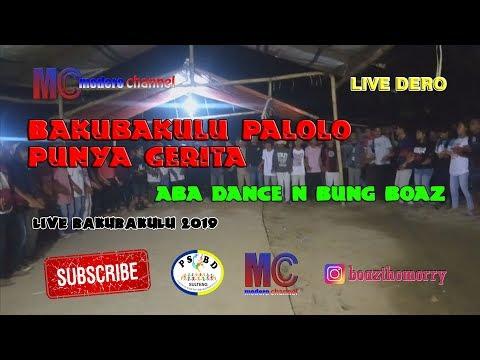 Live Dero Aba Dance N Bung Boaz - Palolo Bakubakulu Punya Cerita (24-03-2019)